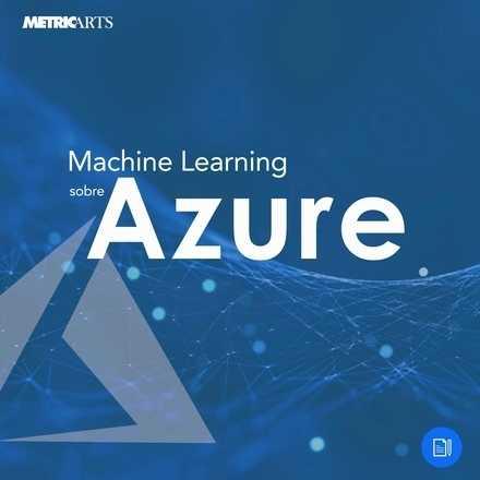 Machine Learning sobre Azure (12 julio 2019)