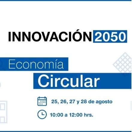 INNOVACIÓN 2050: Economía Circular