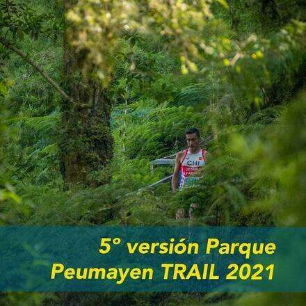 5º version Parque Peumayen Trail 2021