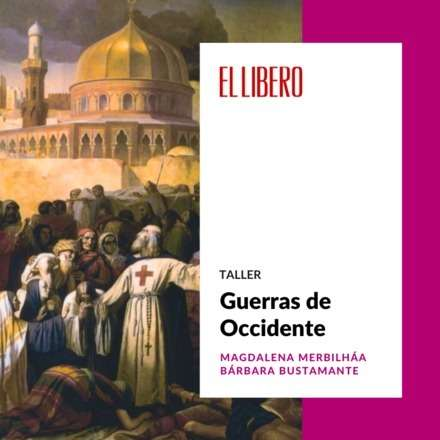 "Taller ""Guerras de Occidente"""