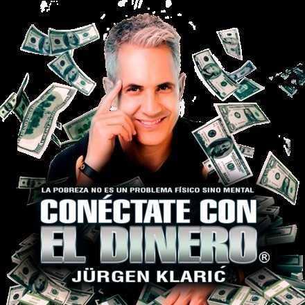 """Jurgen Klaric """"Conéctate con el Dinero"""" / 23 de Marzo, Santiago de Chile"""