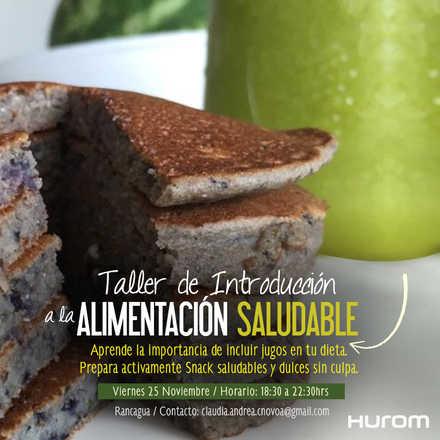 Taller Hurom - Introducción a la Alimentación Saludable - Rancagua 25 Noviembre