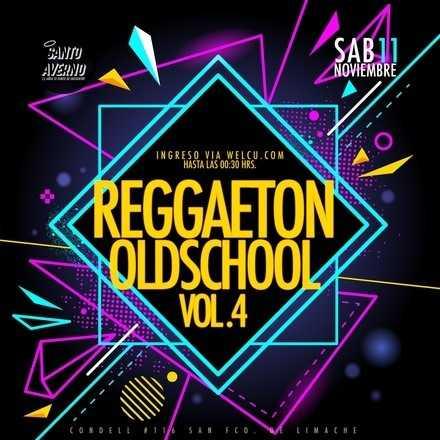 Santo Averno / Reggaeton Oldschool Vol.4 / Lista Matías Ponce