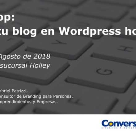 Workshop: ¡Inicia tu blog en Wordpress hoy mismo!