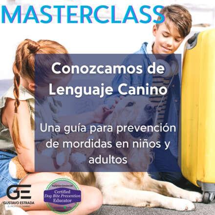 Conozcamos de Lenguaje Canino. Una guía para prevención de mordidas en niños y adultos.
