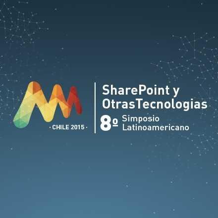 8º Simposio Latinoamericano de SharePoint y Otras Tecnologias