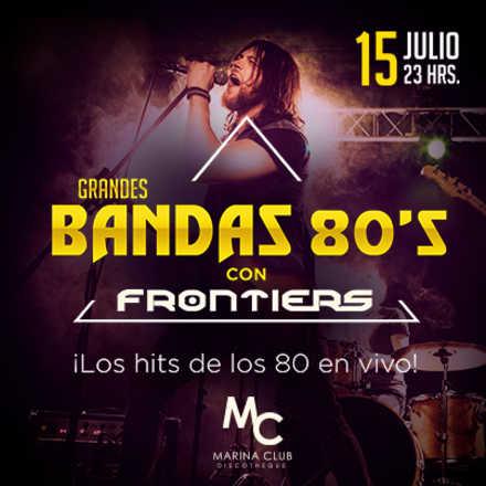 Fiesta Grandes Bandas 80's con Frontiers