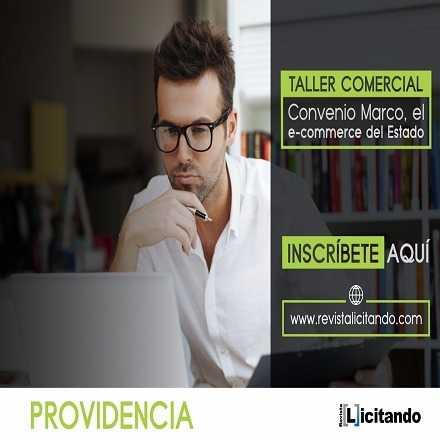 Taller Comercial: Convenio Marco, el e-commerce del Estado