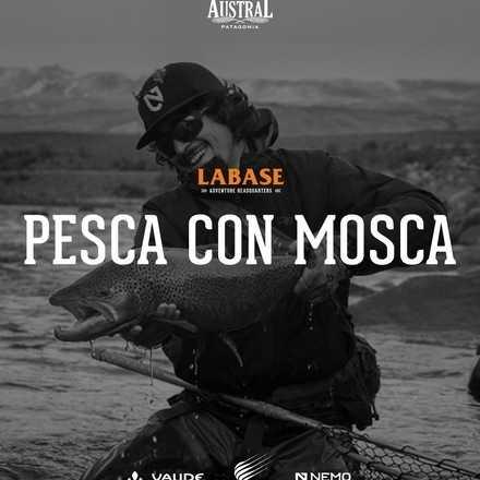 LABASE #4 Pesca con Mosca