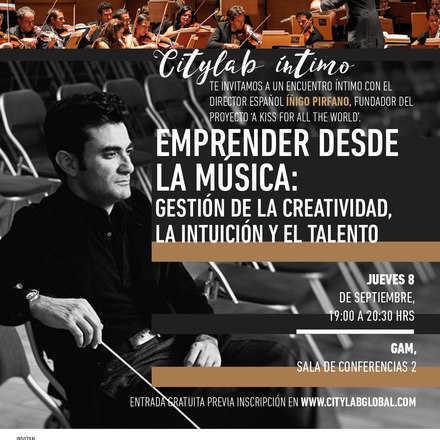 Emprender desde la Música: Citylab íntimo con Íñigo Pirfano
