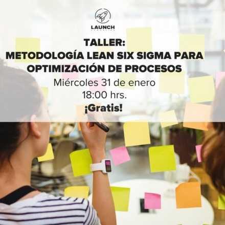 Taller: Metodología Lean Six Sigma para optimización de Procesos