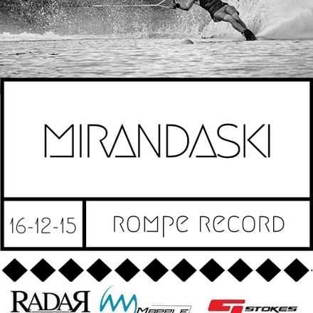 MIRANDASKI ROMPE RECORD