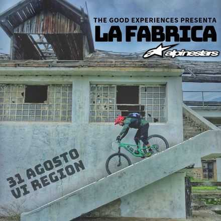 The Good experiences presenta La Fabrica alpinestars
