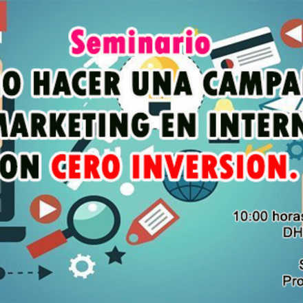 Como Hacer una Campaña de Marketing en Internet con Cero Inversion