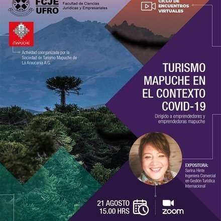 Ciclo de encuentros virtuales: Turismo Mapuche en el contexto Covid-19.