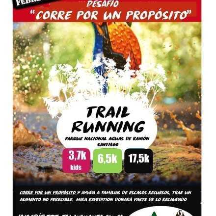 """""""CORRE POR UN PROPÓSITO"""" TRAIL RUNNING NOCTURNO"""