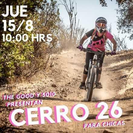 5010 presenta CERRO 26 PARA CHICAS by The Good