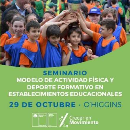 """Seminario """"Modelo de Actividad Física y Deporte Formativo en establecimientos educacionales"""""""