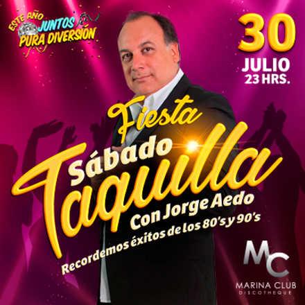 Fiesta Sábado Taquilla con Jorge Aedo en MC