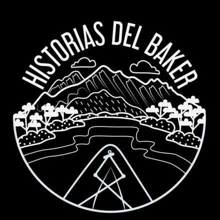 Historias del Baker / Deep Patagonia
