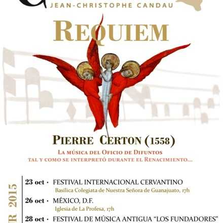 Vox Cantoris en México : Requiem de Pierre Certon (1558)