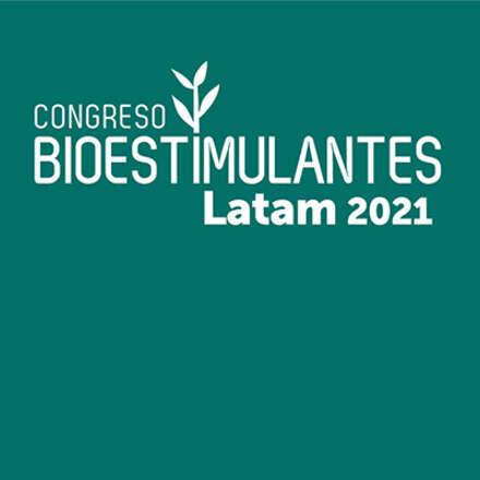 Congreso de Bioestimulantes Latam 2021