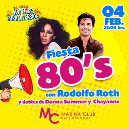 Fiesta Summer 80's con Rodolfo Roth