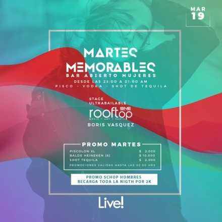 MARTES MEMORABLES 19 DE MARZO // #LIVEGROUP /// DJ BORIS VASQUEZ