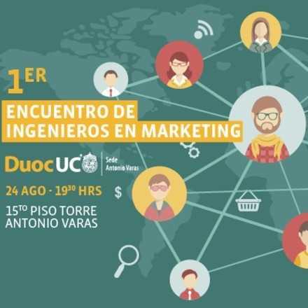 1º Encuentro de Ingenieros en Marketing Duoc UC: Sede Antonio Varas