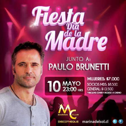 Fiesta Día de la Madre con Paulo Brunetti