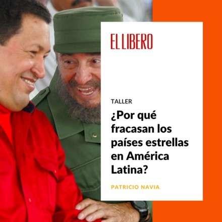¿Por qué fracasan los países estrellas en América Latina?