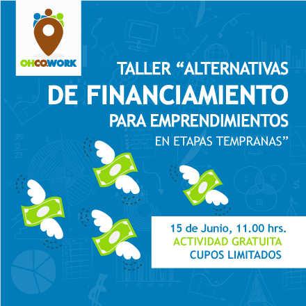 Alternativas de Financiamiento para Emprendimientos en Etapas Tempranas