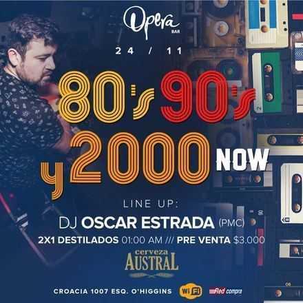 Ópera 80's, 90's & 2000 now!