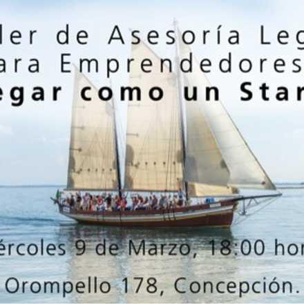 """Taller de Asesoría Legal para emprendedores: """"Navegar como un Startup"""""""