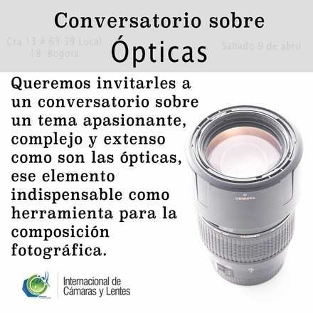 Conversatorio sobre opticas
