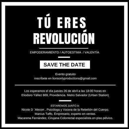 ¡Tú eres revolución!