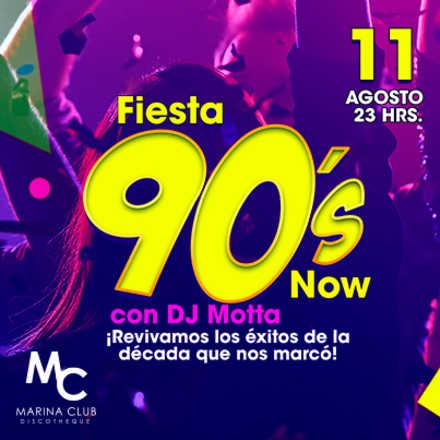 Fiesta 90's Now con Dj Motta