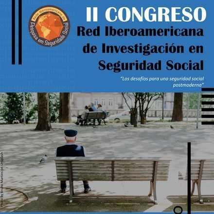 II Congreso Red Iberoamericana de Investigación en Seguridad Social