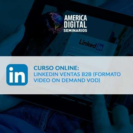 Curso online linkedin ventas B2B (formato video on demand VOD)