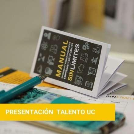 Presentación Talento UC: 13va versión SinLímites e Innovando desde el Aula
