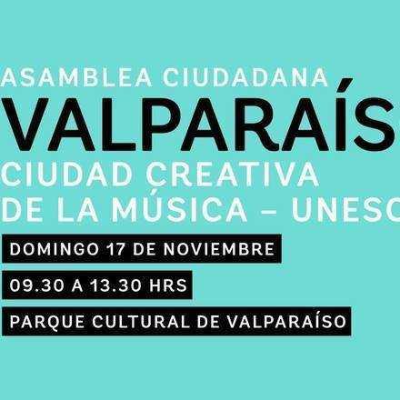 Asamblea Ciudadana - Valparaíso Ciudad Creativa de la Música UNESCO