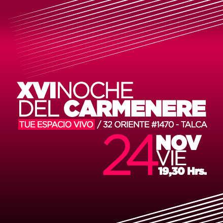 XVI Noche del Carménère