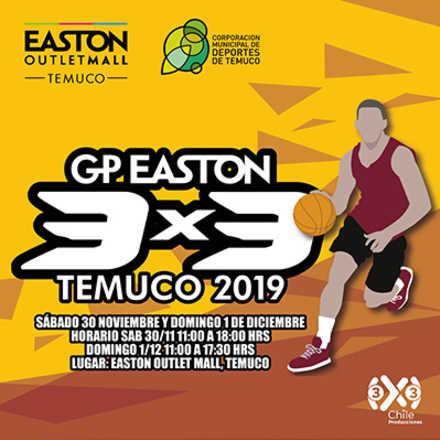 GP Easton 3x3 Temuco 2019