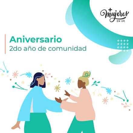 Celebración 2do aniversario +Mujeres en UX Chile