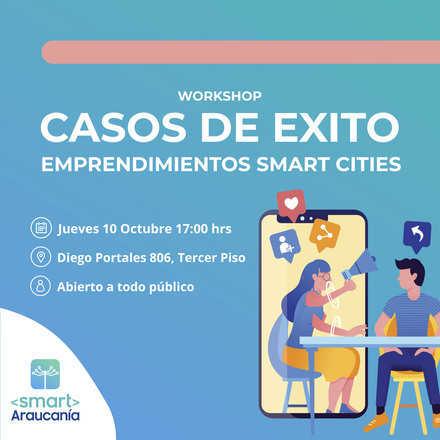 "Workshop ""Casos de éxito emprendedores Smart Cities"""