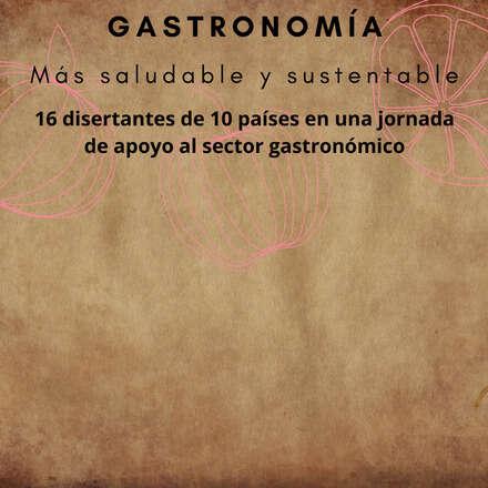 Gastronomía  - más saludable y sustentable