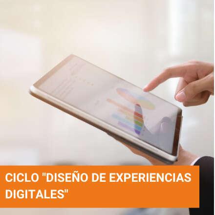 """Ciclo """"Diseño de experiencias digitales"""""""