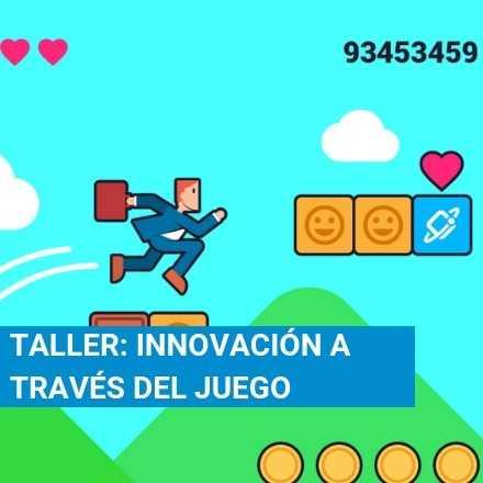 Taller: Innovación a través del Juego