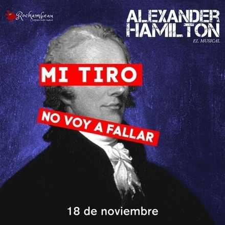 Alexander Hamilton, el musical - 18 de noviembre