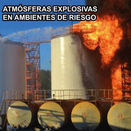 Atmósferas Explosivas en Ambientes de Riesgo